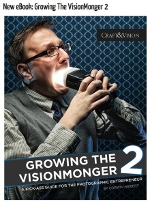 Growing the vision monger 2, Craft & Vision